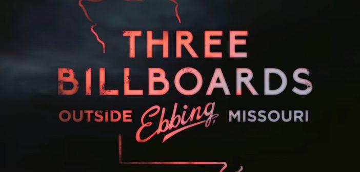 [Crítica]- Três Anúncios Para Um Crime