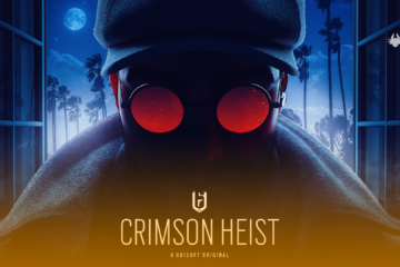 Rainbow Six Siege: Operation Crimson Heist